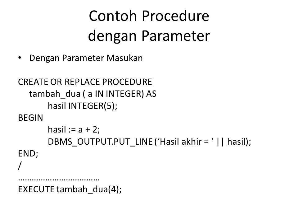 Contoh Procedure dengan Parameter