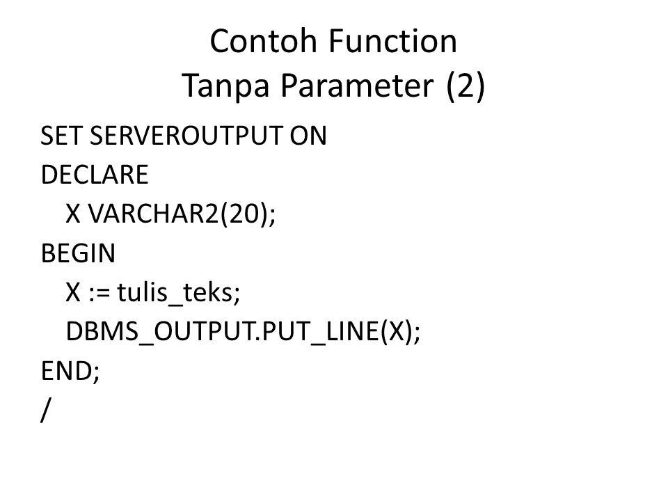 Contoh Function Tanpa Parameter (2)