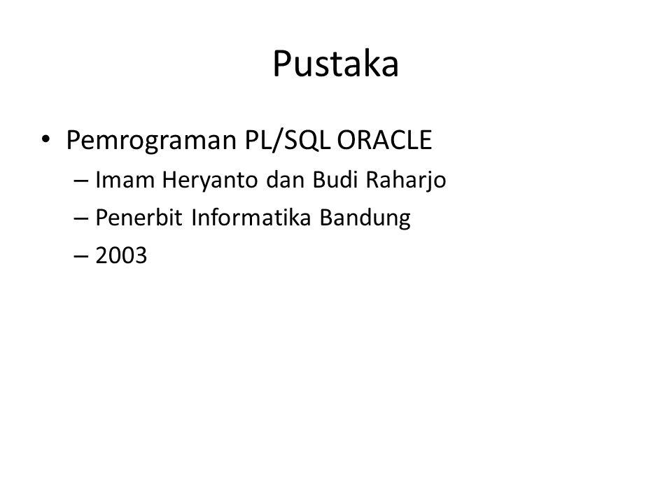 Pustaka Pemrograman PL/SQL ORACLE Imam Heryanto dan Budi Raharjo
