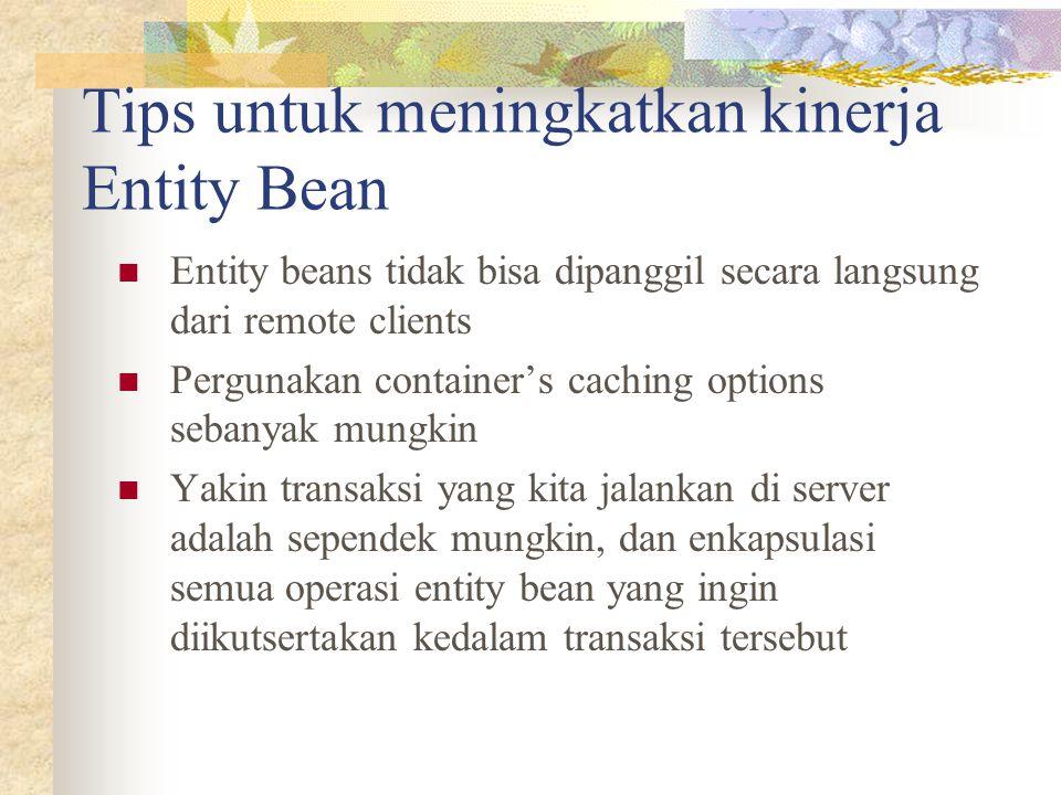 Tips untuk meningkatkan kinerja Entity Bean