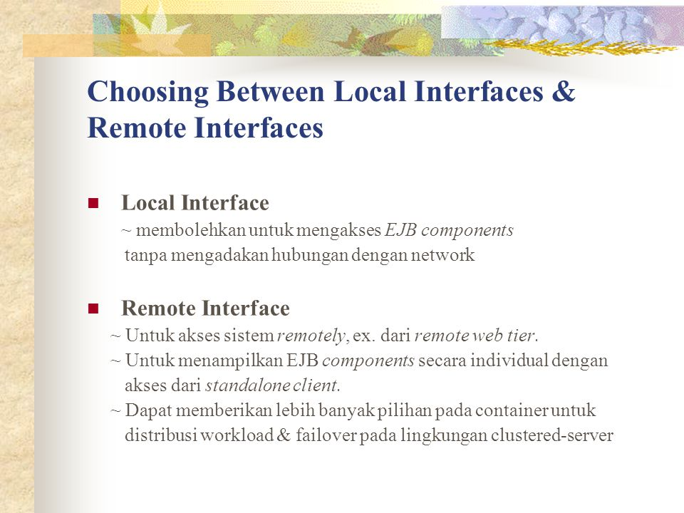 Choosing Between Local Interfaces & Remote Interfaces
