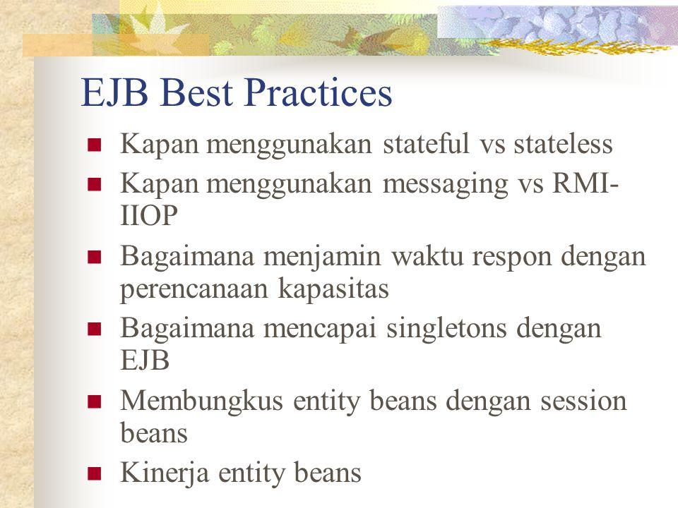 EJB Best Practices Kapan menggunakan stateful vs stateless
