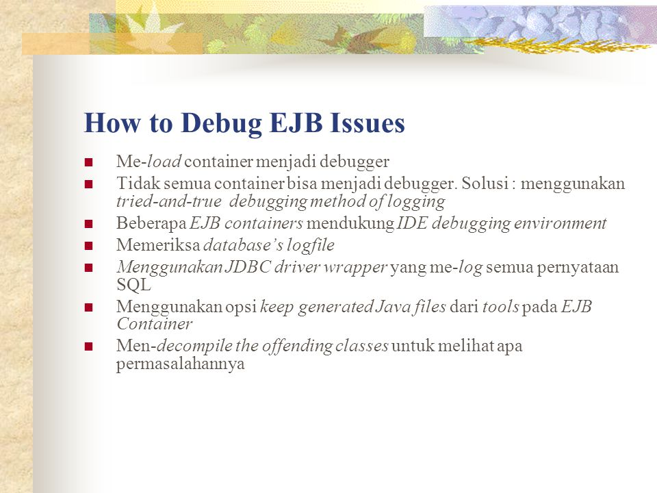 How to Debug EJB Issues Me-load container menjadi debugger
