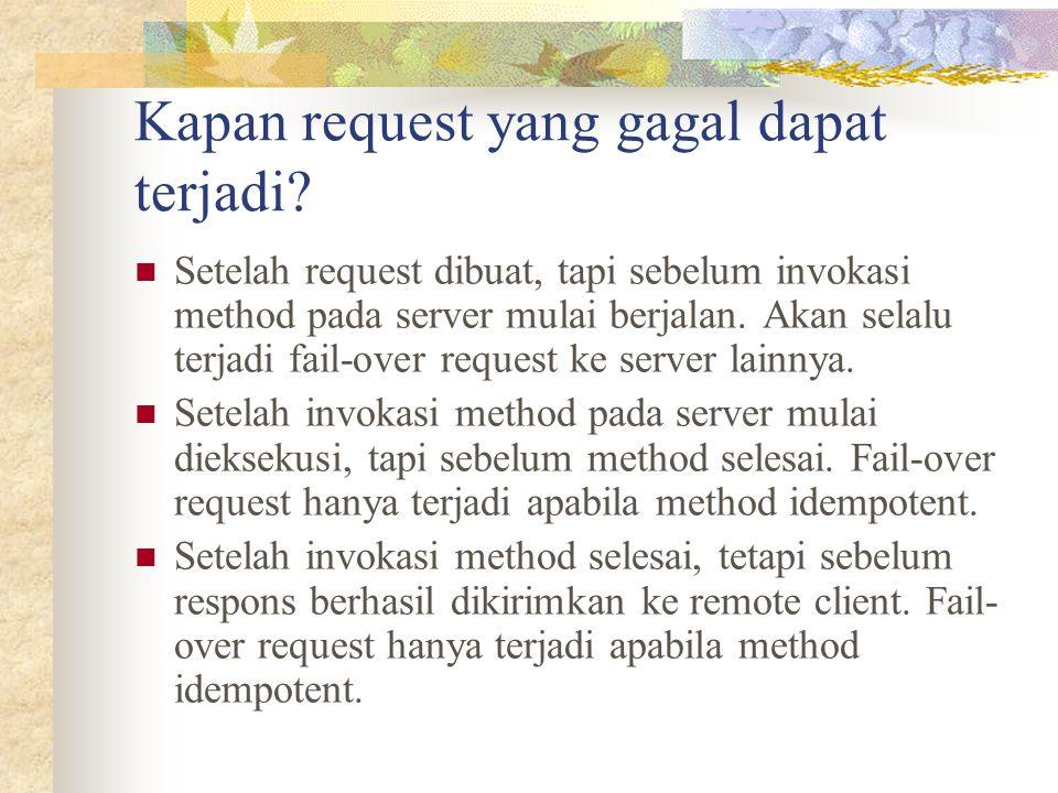 Kapan request yang gagal dapat terjadi