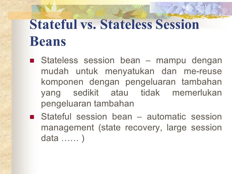 Stateful vs. Stateless Session Beans