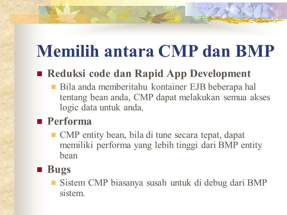 Memilih antara CMP dan BMP