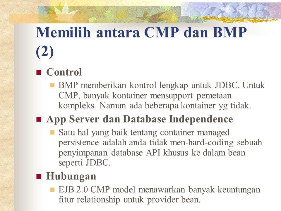 Memilih antara CMP dan BMP (2)