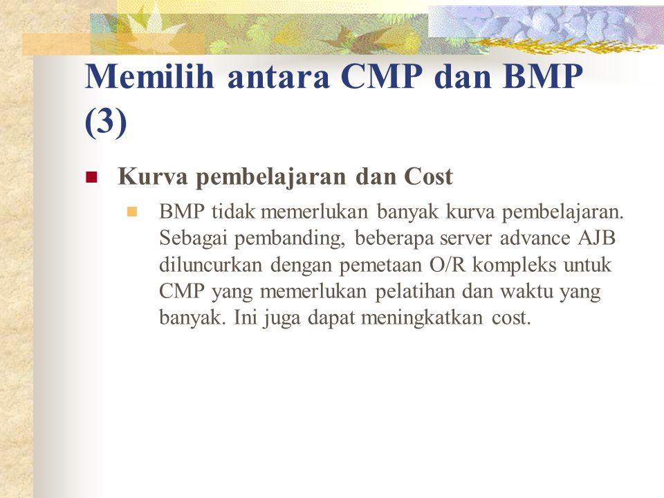 Memilih antara CMP dan BMP (3)