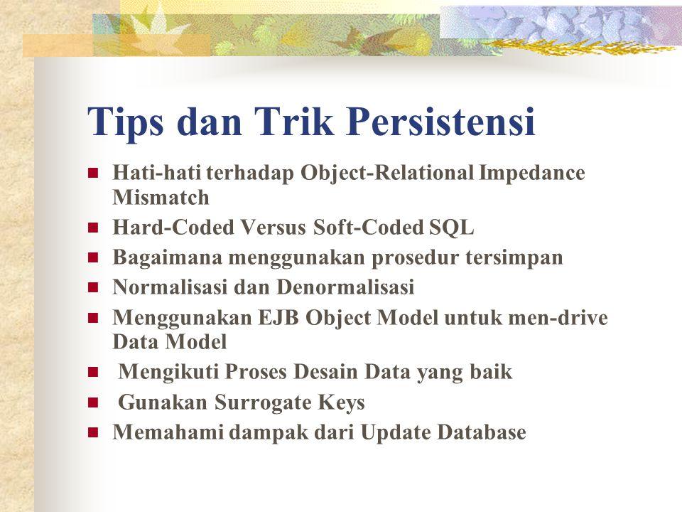 Tips dan Trik Persistensi
