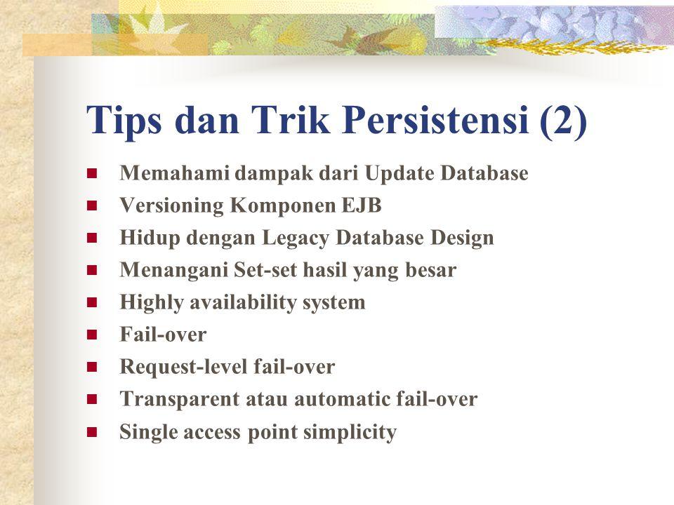 Tips dan Trik Persistensi (2)