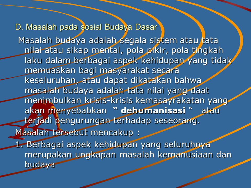 D. Masalah pada sosial Budaya Dasar
