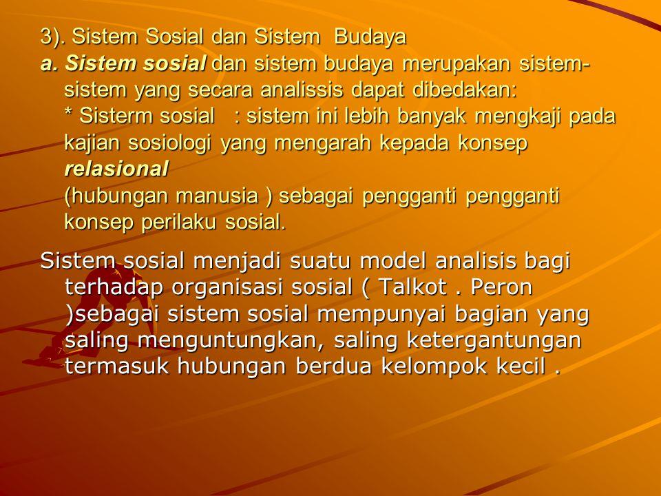 3). Sistem Sosial dan Sistem Budaya a