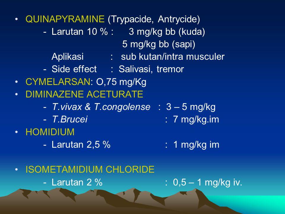 QUINAPYRAMINE (Trypacide, Antrycide)