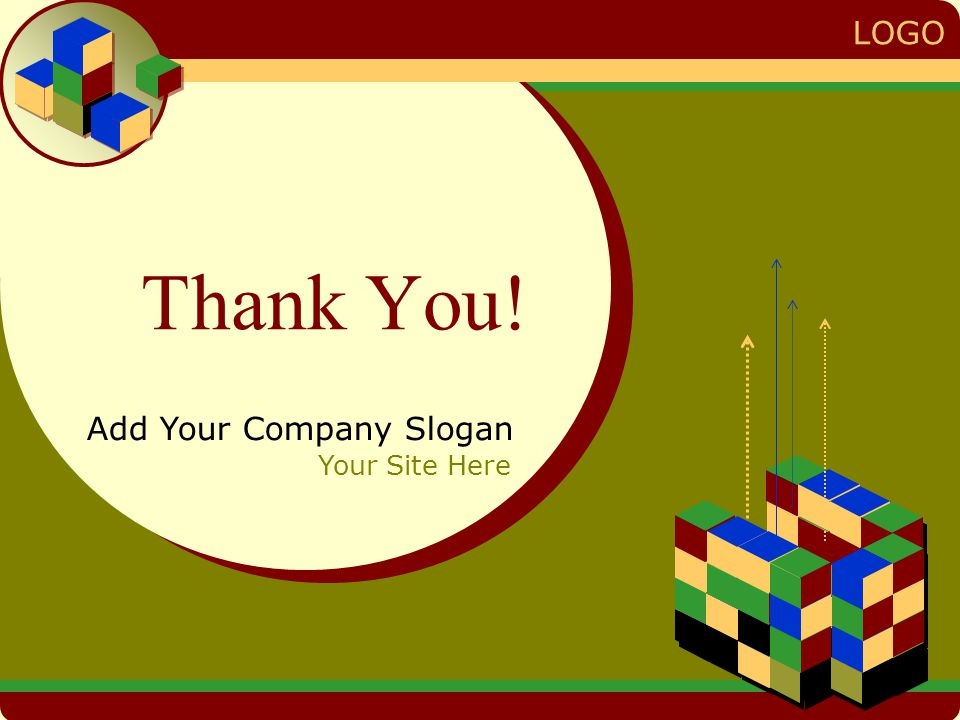 LOGO Thank You! Add Your Company Slogan Your Site Here