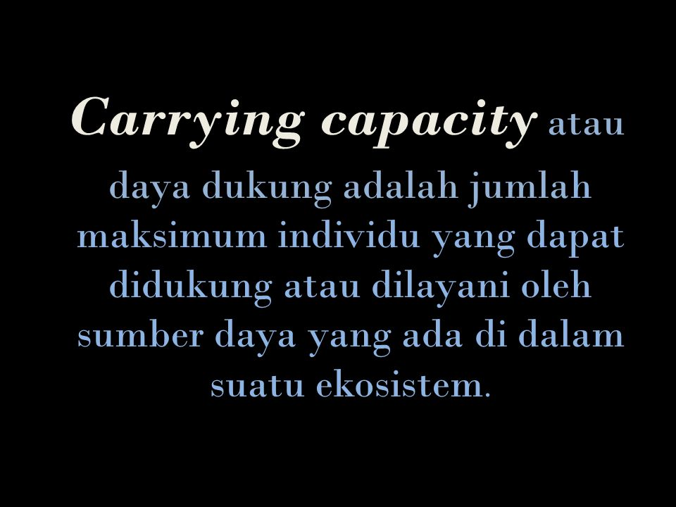 Carrying capacity atau