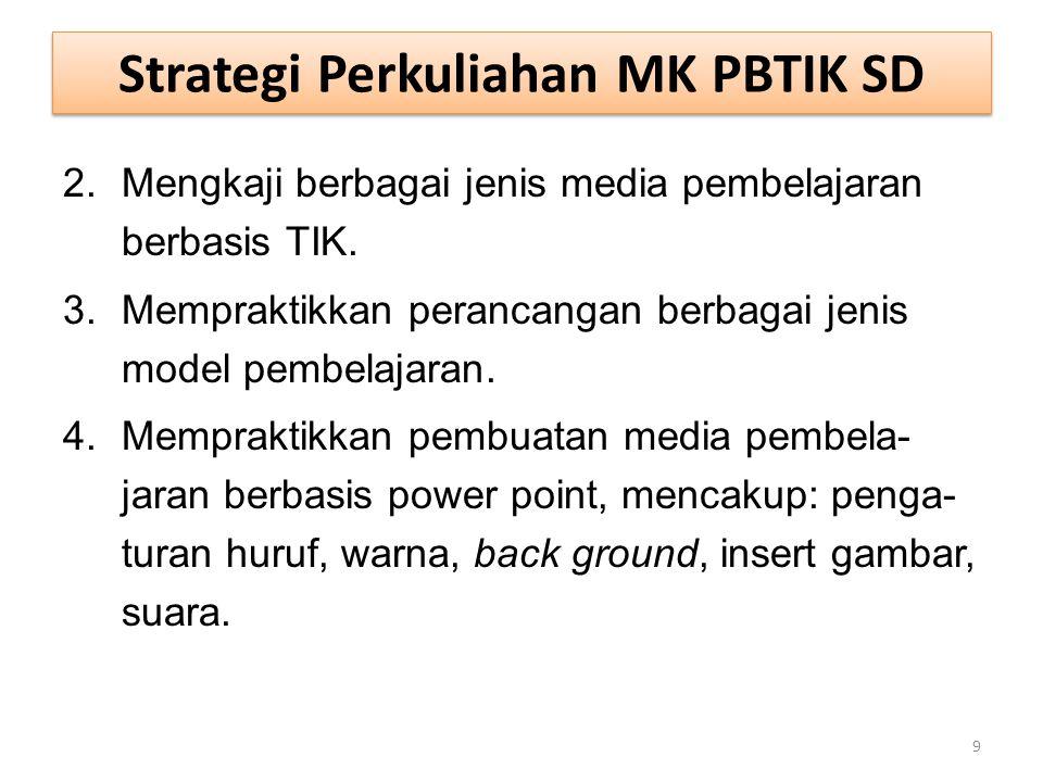 Strategi Perkuliahan MK PBTIK SD