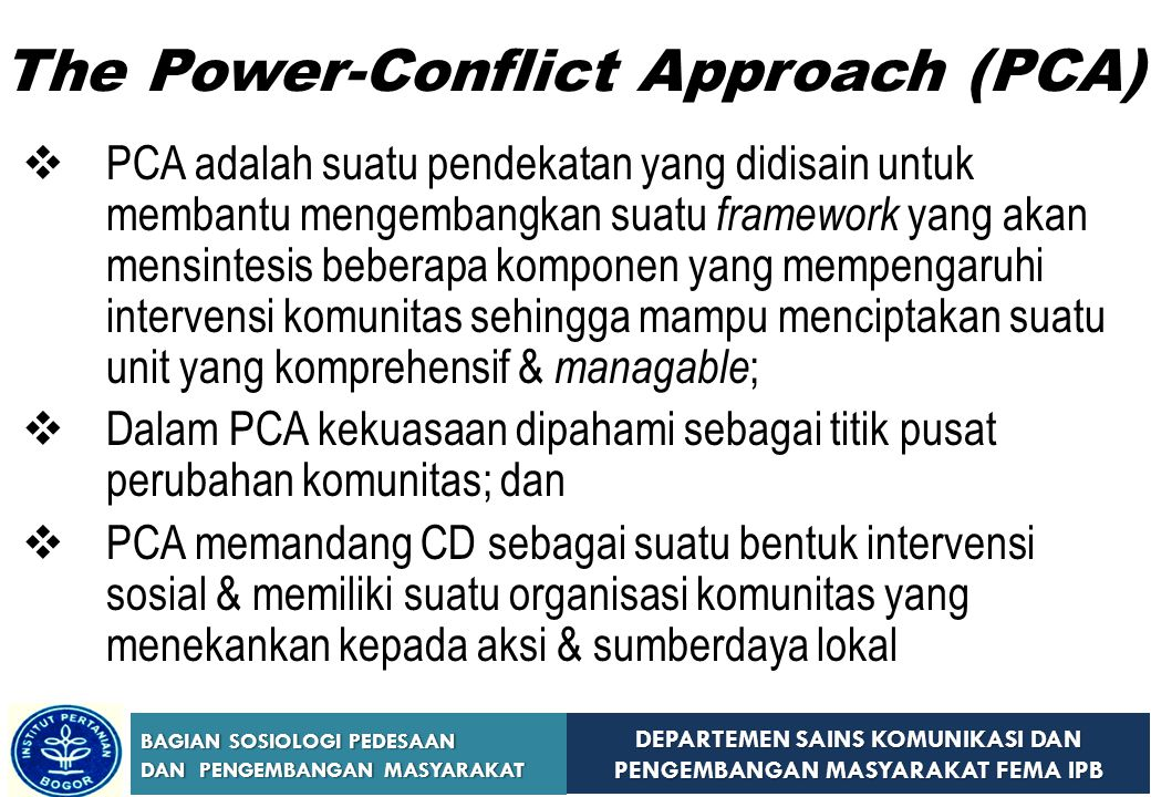 The Power-Conflict Approach (PCA)