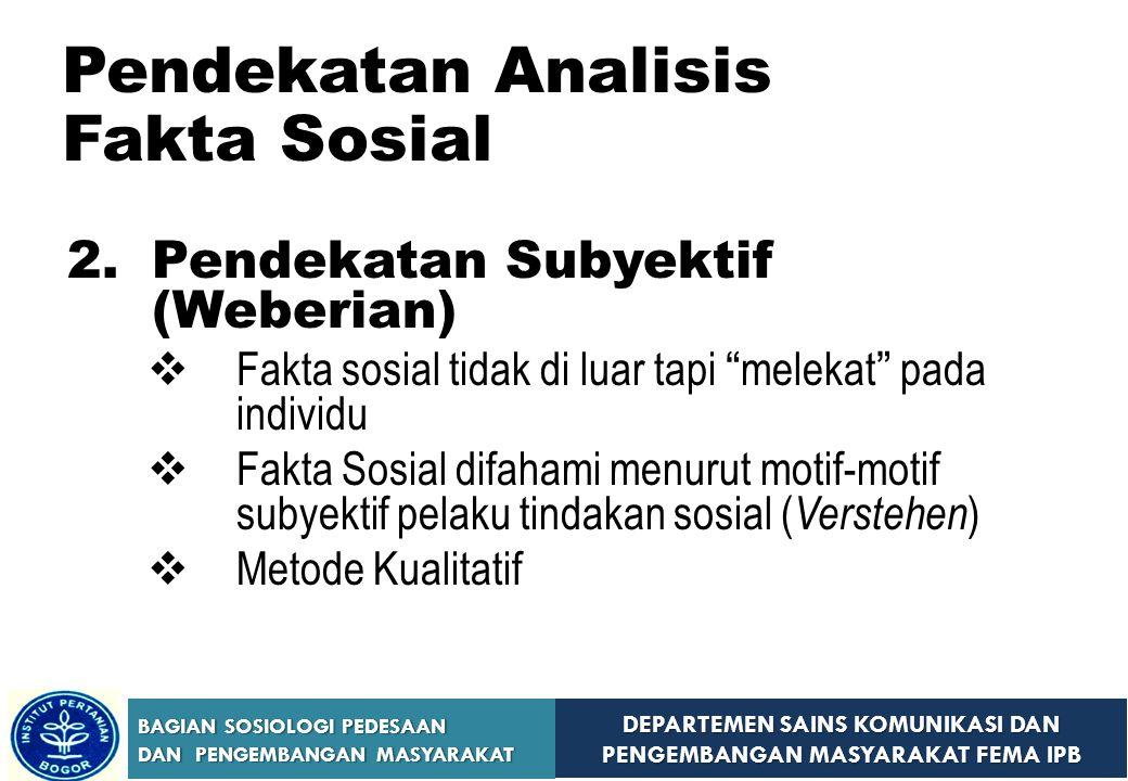 Pendekatan Analisis Fakta Sosial