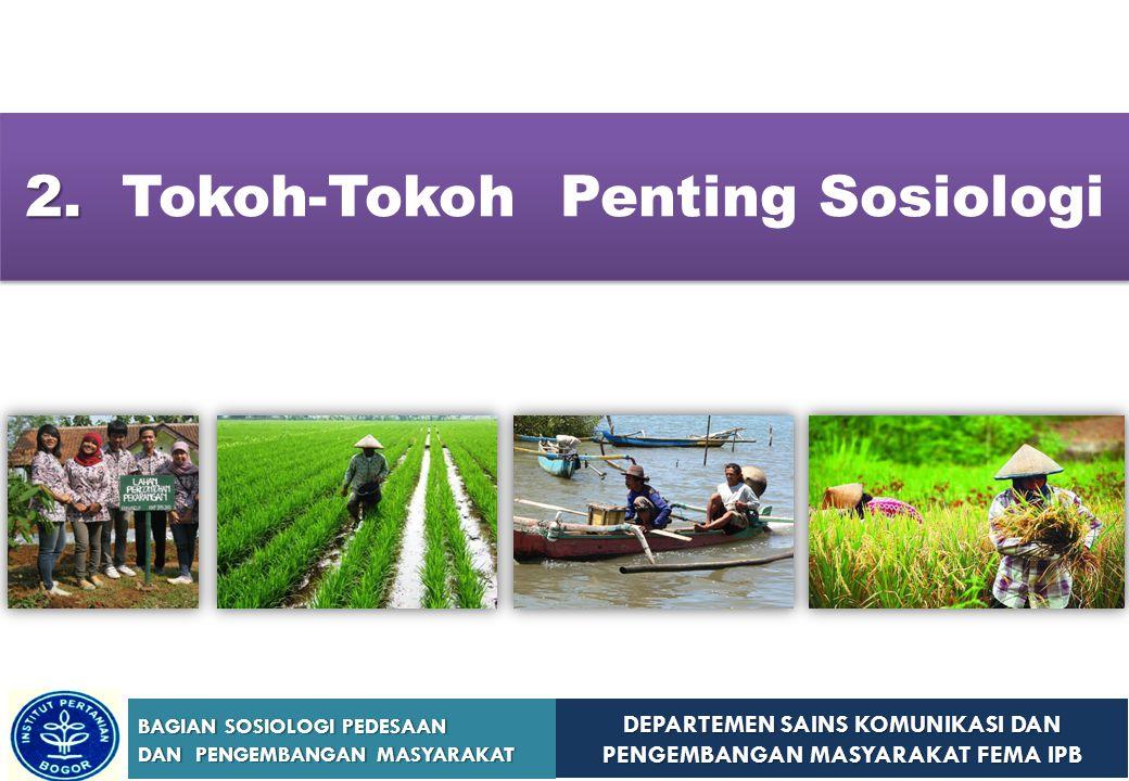 2. Tokoh-Tokoh Penting Sosiologi