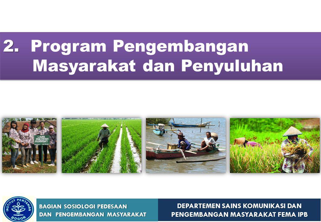 2. Program Pengembangan Masyarakat dan Penyuluhan