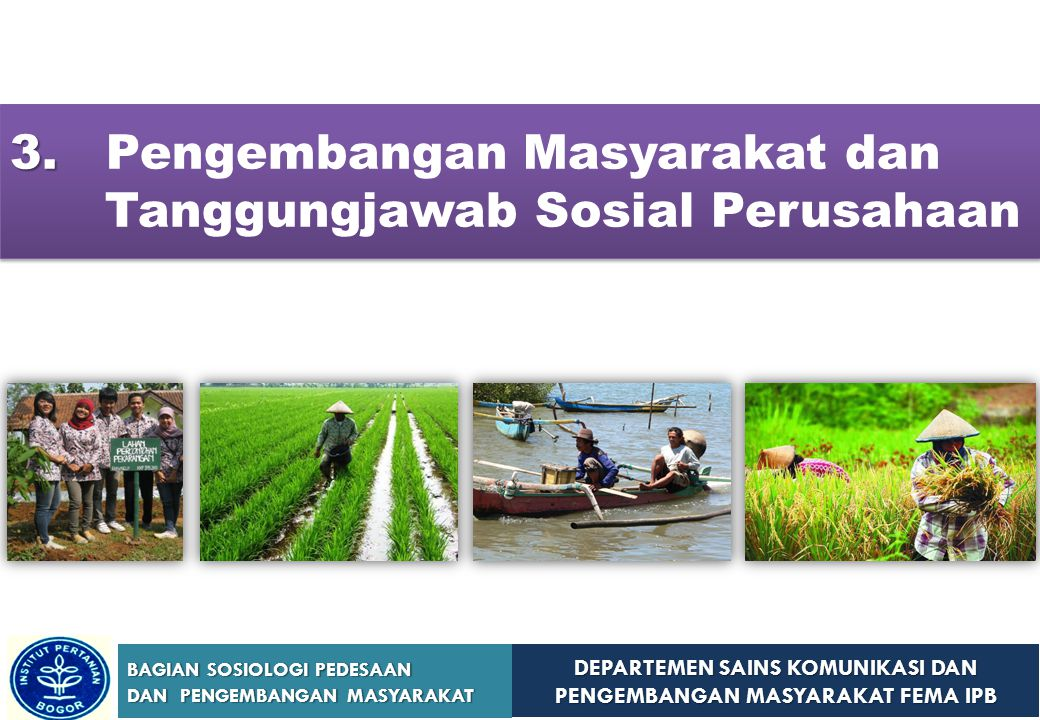 3. Pengembangan Masyarakat dan Tanggungjawab Sosial Perusahaan