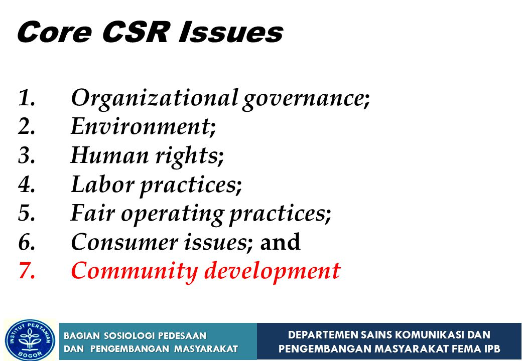 Core CSR Issues Organizational governance; Environment; Human rights;