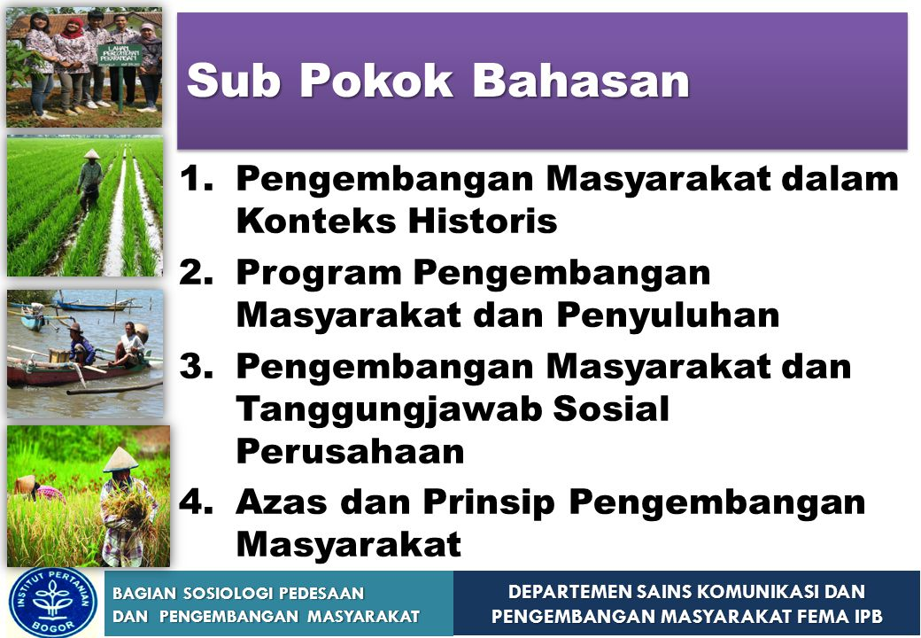 Sub Pokok Bahasan Pengembangan Masyarakat dalam Konteks Historis