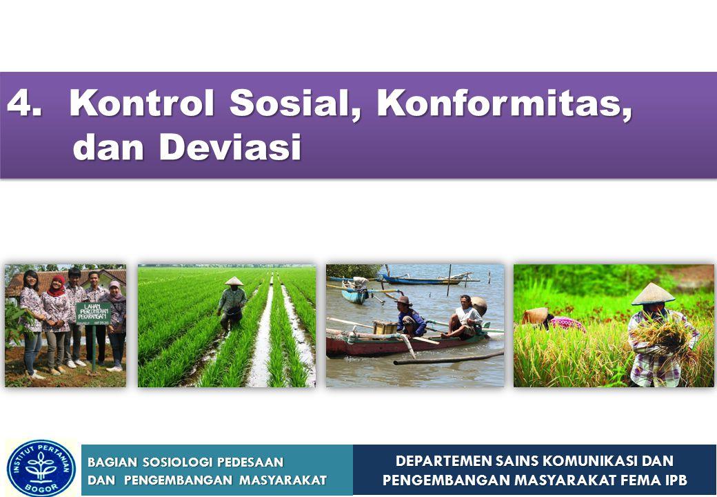 4. Kontrol Sosial, Konformitas, dan Deviasi