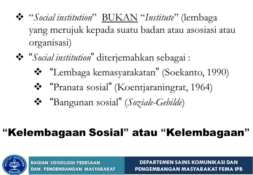 Social institution BUKAN Institute (lembaga yang merujuk kepada suatu badan atau asosiasi atau organisasi)