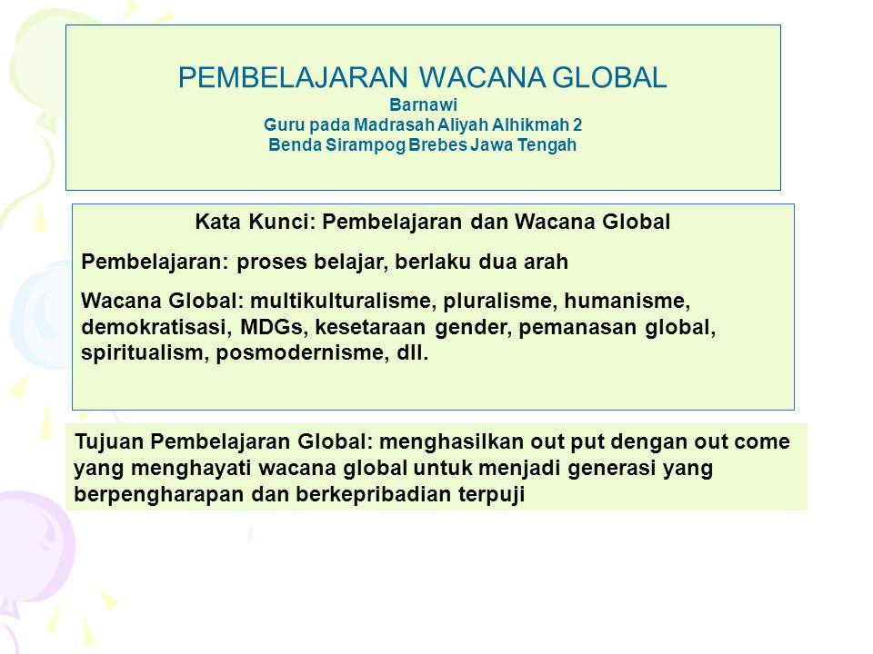 PEMBELAJARAN WACANA GLOBAL