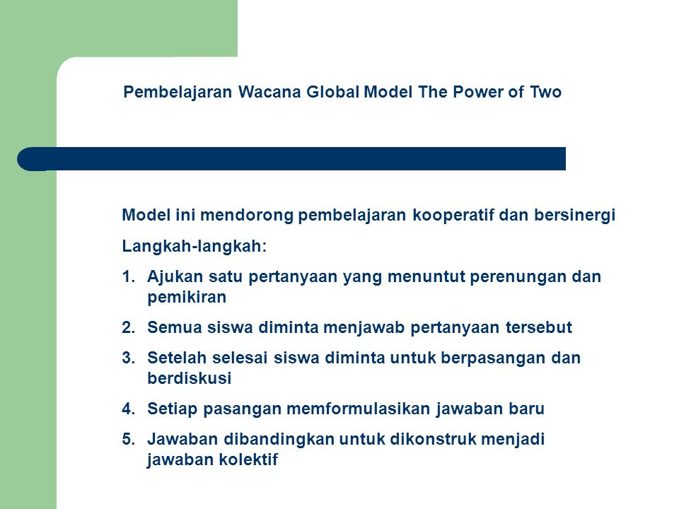 Pembelajaran Wacana Global Model The Power of Two