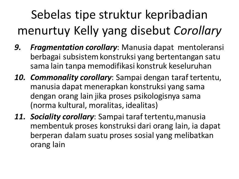 Sebelas tipe struktur kepribadian menurtuy Kelly yang disebut Corollary