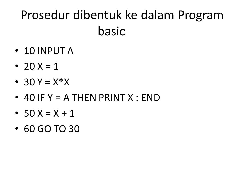 Prosedur dibentuk ke dalam Program basic