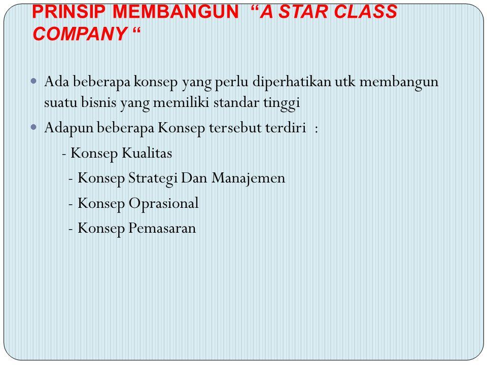 PRINSIP MEMBANGUN A STAR CLASS COMPANY