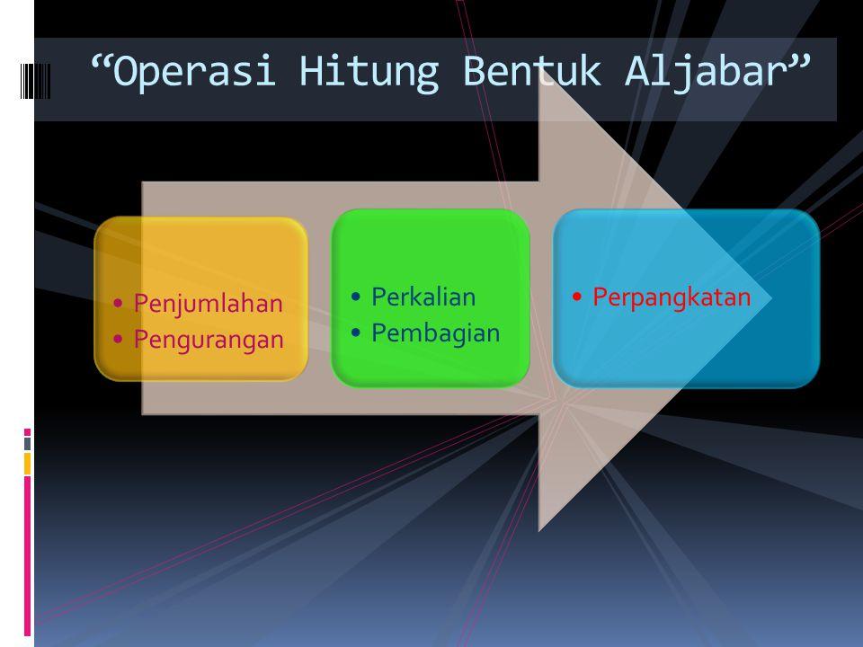 Operasi Hitung Bentuk Aljabar