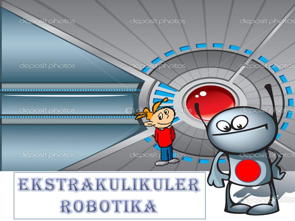 EKSTRAKULIKULER ROBOTIKA