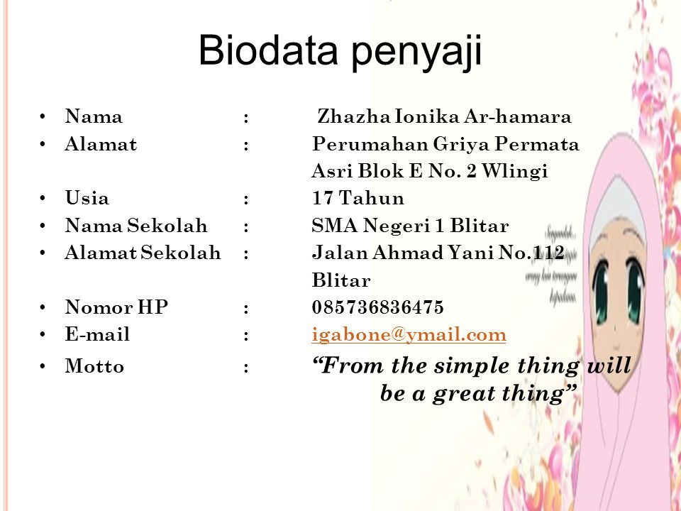 Biodata penyaji Nama : Zhazha Ionika Ar-hamara