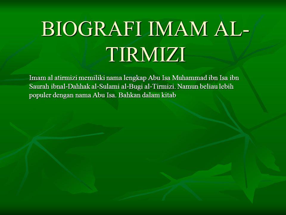 BIOGRAFI IMAM AL-TIRMIZI