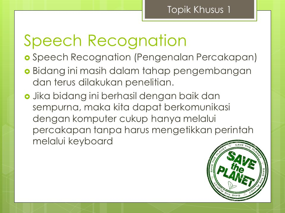 Speech Recognation Topik Khusus 1