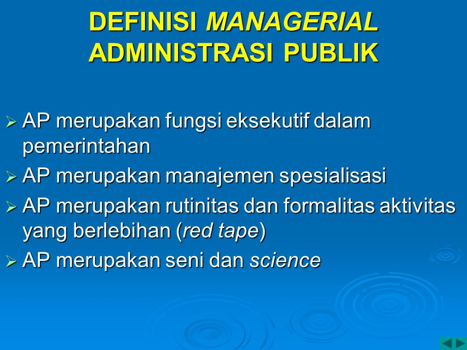 DEFINISI MANAGERIAL ADMINISTRASI PUBLIK
