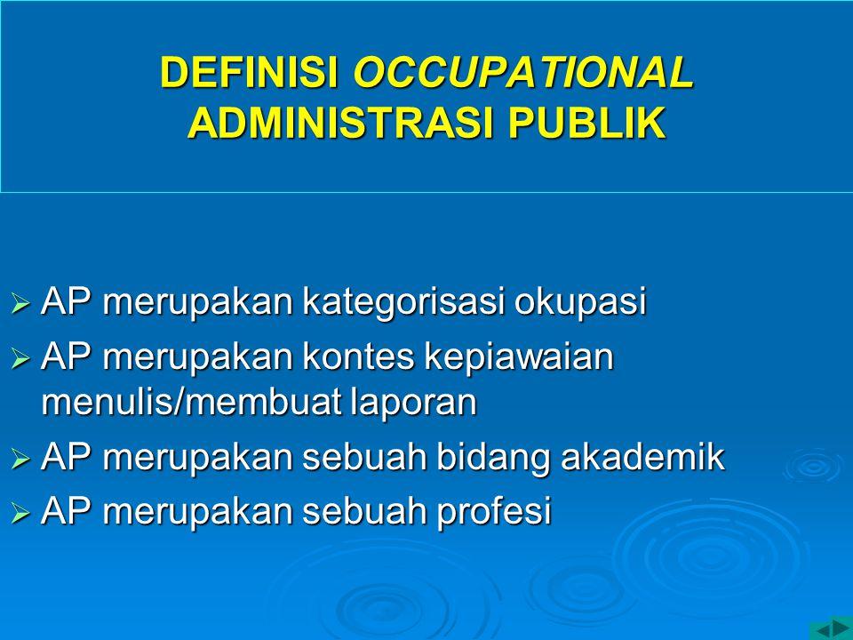 DEFINISI OCCUPATIONAL ADMINISTRASI PUBLIK