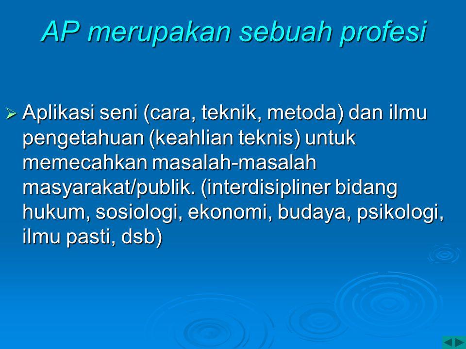 AP merupakan sebuah profesi