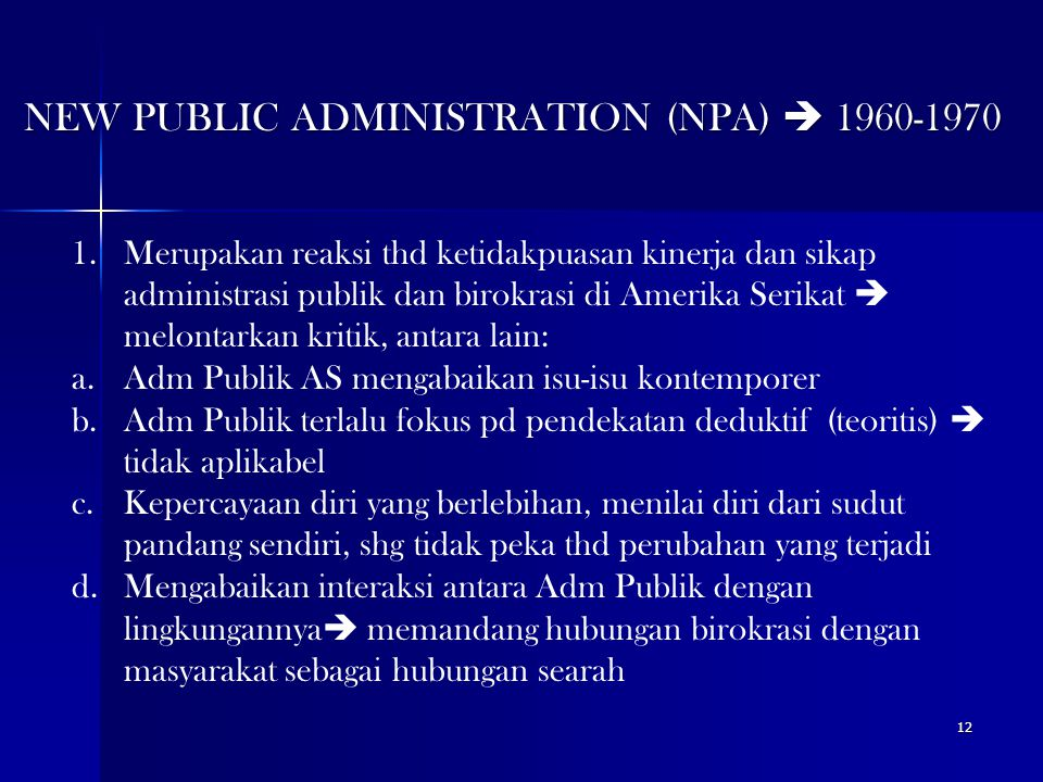 NEW PUBLIC ADMINISTRATION (NPA)  1960-1970