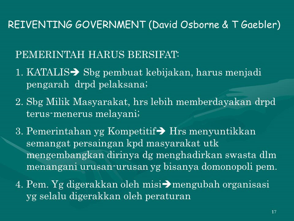 REIVENTING GOVERNMENT (David Osborne & T Gaebler)