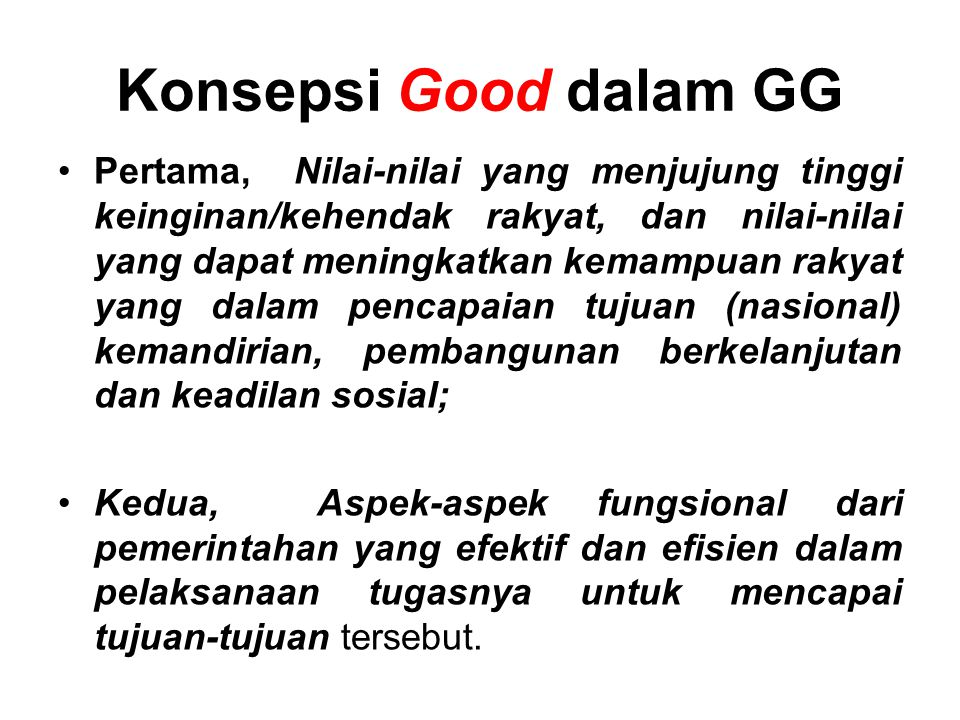 Konsepsi Good dalam GG