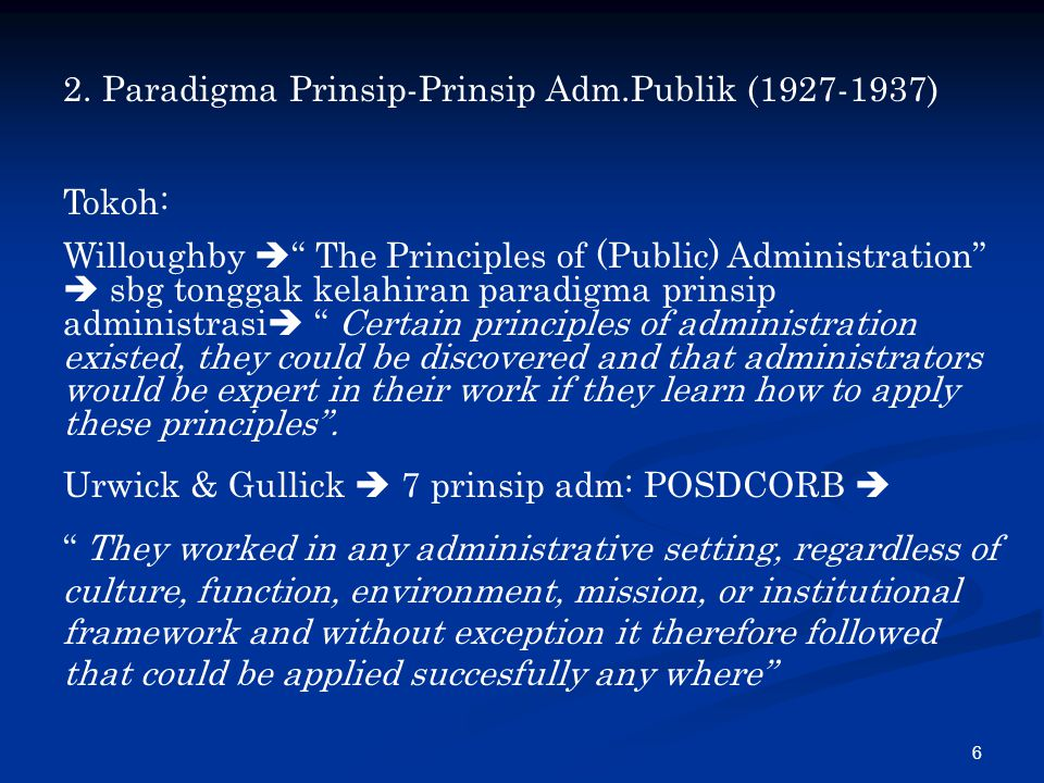 Paradigma Prinsip-Prinsip Adm.Publik (1927-1937)