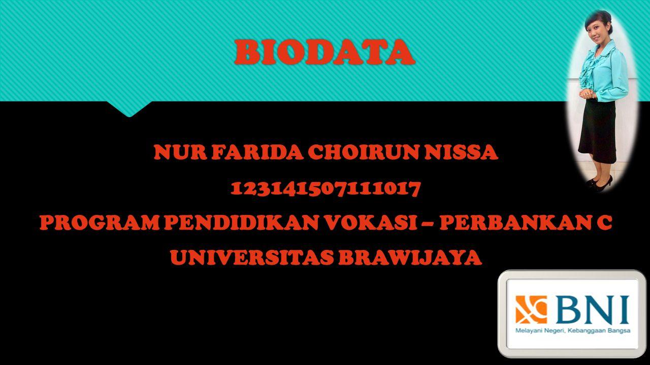 BIODATA NUR FARIDA CHOIRUN NISSA 123141507111017