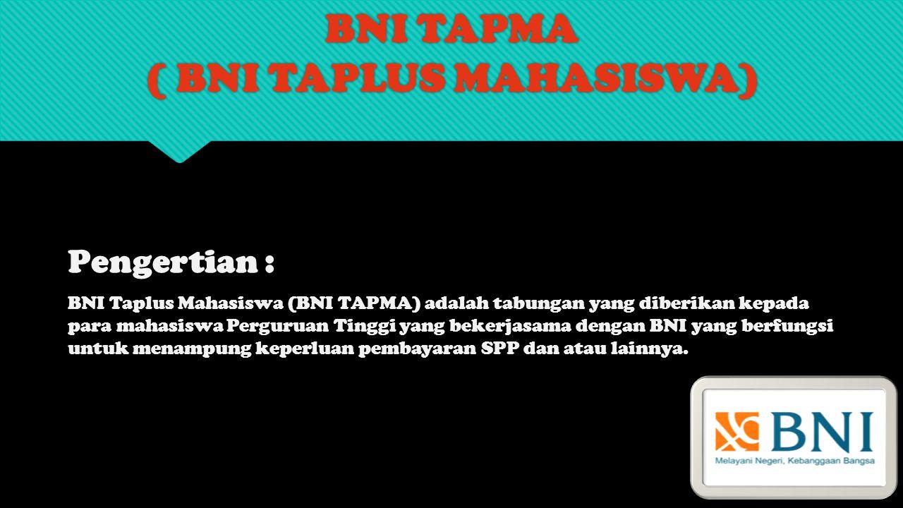 BNI TAPMA ( BNI Taplus MAHASISWA)