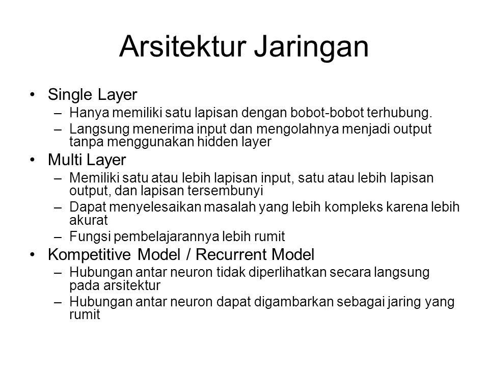 Arsitektur Jaringan Single Layer Multi Layer