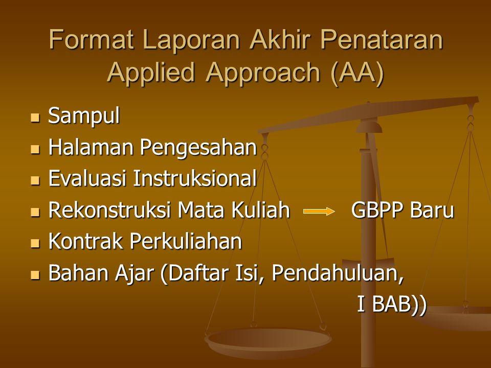 Format Laporan Akhir Penataran Applied Approach (AA)